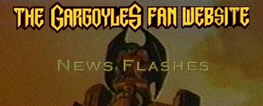 The Gargoyles Fan Website - News